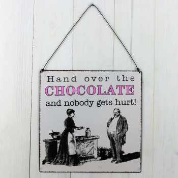 'Hand Over The Chocolate' Sign