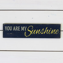 'You Are My Sunshine' Plaque