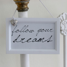 'Follow Your Dreams' Sign