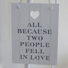 'Two People Fell In Love' Sign